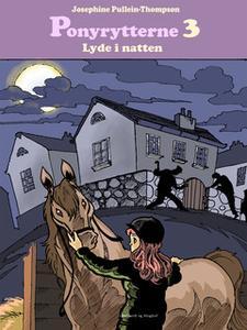 «Ponyrytterne. Lyde i natten» by Josephine Pullein Thompson