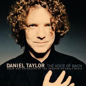 Daniel Taylor, Theatre of Early Music - The Voice of Bach (2008)