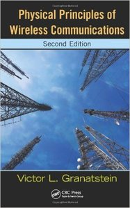 Physical Principles of Wireless Communications, Second Edition