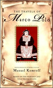 Marco Polo - The Travels of Marco Polo