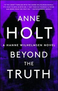 «Beyond the Truth» by Anne Holt