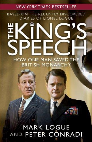 The King's Speech: How One Man Saved the British Monarchy (Repost)
