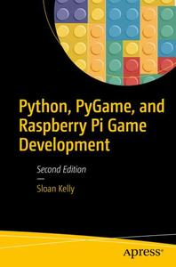 Python, PyGame, and Raspberry Pi Game Development (Repost)
