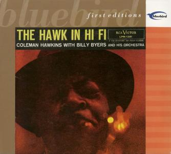 Coleman Hawkins - The Hawk In Hi-Fi (1956) {Bluebird First Editions rel 2001}