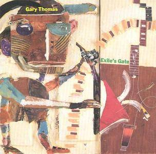 Gary Thomas - Exile's Gate (1993) {JMT}