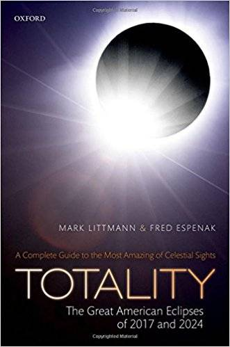 Totality ― The Great American Eclipses of 2017 and 2024