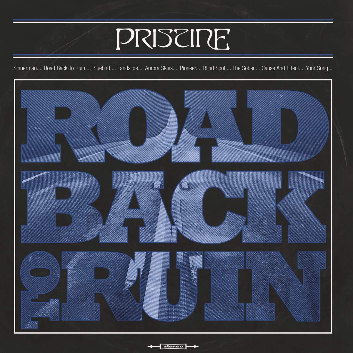 Pristine - Road Back to Ruin (2019)