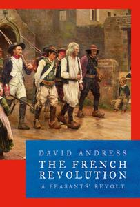 «The French Revolution» by David Andress