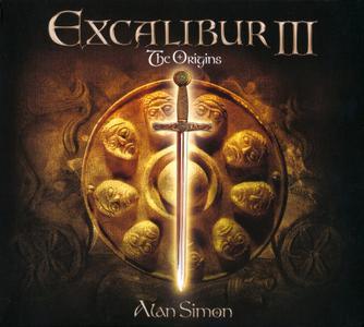 Alan Simon - Excalibur III: The Origins (2012) {2018, Reissue}
