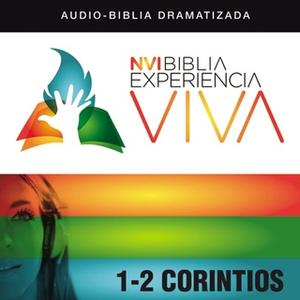 «NVI Biblia Experiencia Viva: 1 and 2 Corintios» by Zondervan