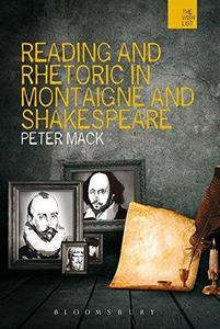 Reading and Rhetoric in Montaigne and Shakespeare (The Wish List)