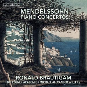 Ronald Brautigam, Die Kölner Akademie & Michael Alexander Willens - Mendelssohn: Piano Concertos (2019)