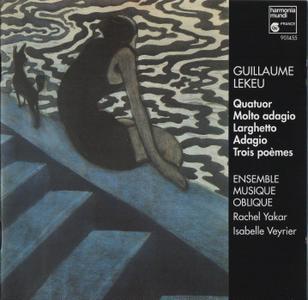Ensemble Musique Oblique - Guillaume Lekeu: Chamber Music (1994)