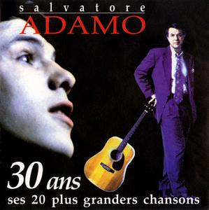 Salvatore Adamo - 30 Ans: Ses 20 Plus Grandes Chansons (1997)