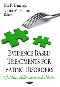 Evidence Based Treatments for Eating Disorders: Children, Adolescents, and Adults