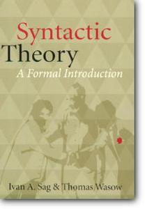 "Ivan A. Sag, Thomas Wasow, ""Syntactic Theory: A Formal Introduction"""