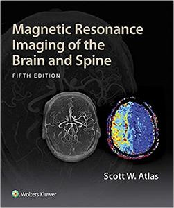 Magnetic Resonance Imaging of the Brain and Spine 5th Edition