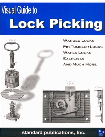 Visual Guide to Lock Picking (repost)