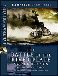 The Battle of the River Plate - A Grand Delusion