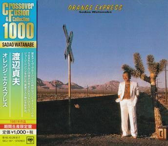 Sadao Watanabe - Orange Express (1981) {2016 Japan Crossover & Fusion Collection 1000 Series SICJ 167}