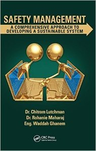 Safety Management: A Comprehensive Approach to Developing a Sustainable System (repost)