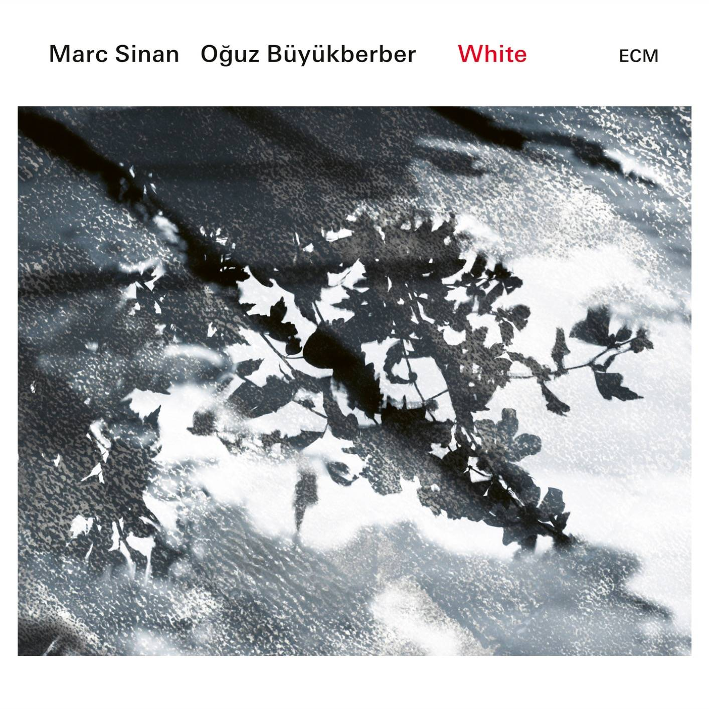 Marc Sinan & Oğuz Büyükberber - White (2018) [Official Digital Download 24/96]