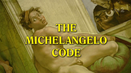 Channel 4 - The Michelangelo Code Secrets of the Sistine Chapel (2005)