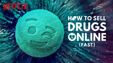 How to Sell Drugs Online (Fast) (2019) Season 1
