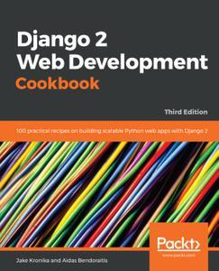 Django 2 Web Development Cookbook, 3rd Edition