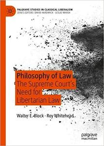Philosophy of Law: The Supreme Court's Need for Libertarian Law