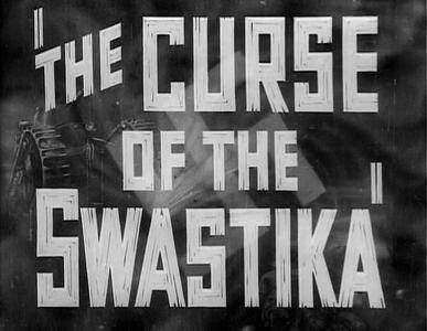 The Curse of the Swastika (1940)