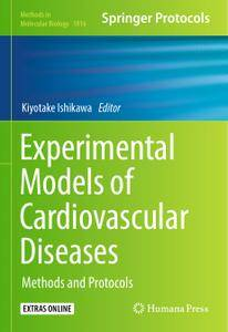 Experimental Models of Cardiovascular Diseases: Methods and Protocols