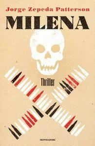 Jorge Zepeda Patterson - Milena (Repost)