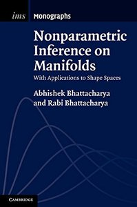 Nonparametric Inference on Manifolds: With Applications to Shape Spaces