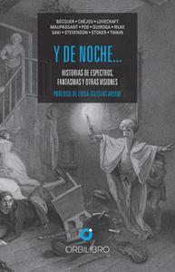 «Y de noche…» by Edgar Allan Poe,Mark Twain,Robert Louis Stevenson,Guy de Maupassant,H.P. Lovecraft,Bram Stoker,Saki,Rai