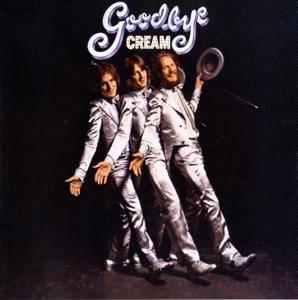 Cream - Goodbye (1969) [1998, Remastered Reissue]