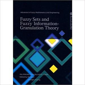 Fuzzy Sets and Fuzzy Information Granulation Theory (Repost)