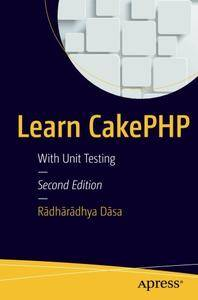 Learn CakePHP: With Unit Testing [Repost]