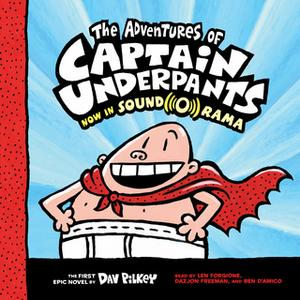 «Captain Underpants #1: The Adventures of Captain Underpants» by Dav Pilkey