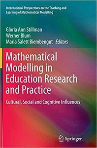 Mathematical Modelling in Education Research and Practice: Cultural, Social and Cognitive Influences (Repost)