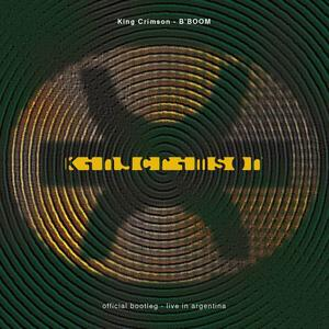 King Crimson - B'BOOM [Official Bootleg - Live In Argentina 1994] (1995) (Repost)