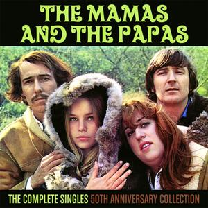 The Mamas & The Papas - The Complete Singles: 50th Anniversary Collection (2016)