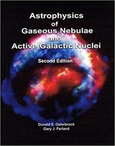 Astrophysics Of Gaseous Nebulae And Active Galactic Nuclei (2nd Edition)