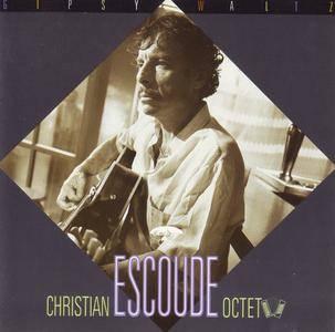 Christian Escoude Octet - Gipsy Waltz (1989) {EmArcy 838 772-2}