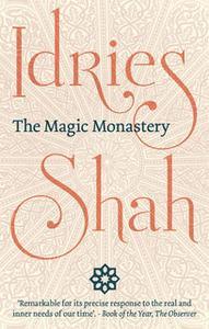 «The Magic Monastery» by Idries Shah