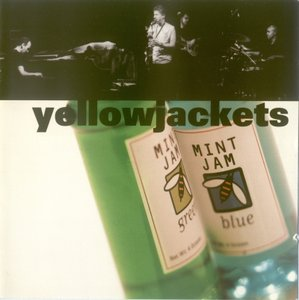 Yellowjackets - Mint Jam (2002) [2CD's]