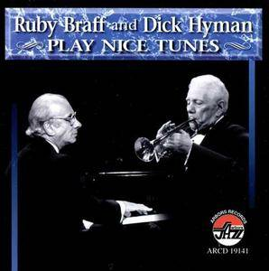 Ruby Braff and Dick Hyman - Play Nice Tunes (1996)
