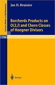 Borcherds Products on O(2,l) and Chern Classes of Heegner Divisors