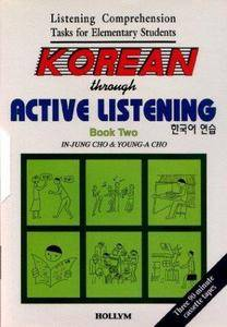 Korean Through Active Listening: Book 2