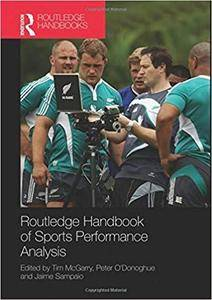 Routledge Handbook of Sports Performance Analysis (Routledge International Handbooks)
